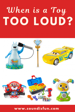 When is a Toy Too Loud?